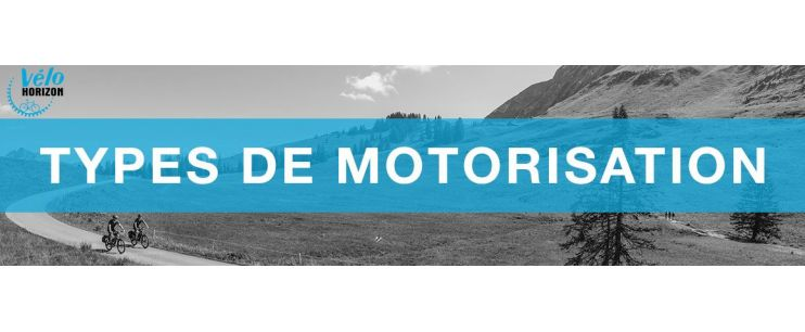 Types de Motorisation