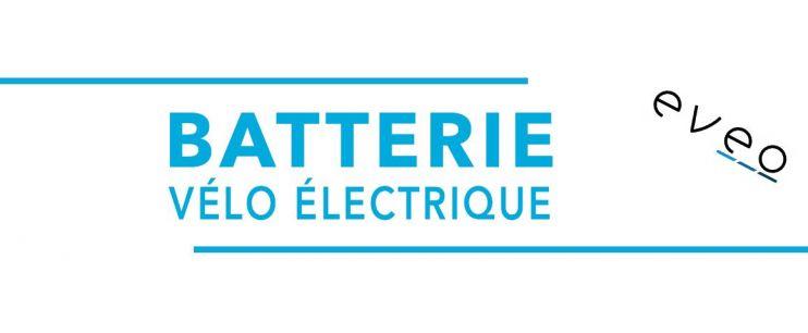 Batterie vélo électrique Eveo
